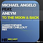 Michael Angelo To The Moon & Back (Feat. Aneym)