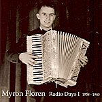 Myron Floren Radio Days I (1938-1940)