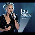 Ina Müller Weiblich. Ledig. 40. - Live Edition