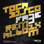 Tocadisco Fr3e (Remix Album)