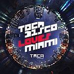 Tocadisco Tocadisco Loves Miami