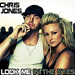 Chris Jones Look Me In The Eyes