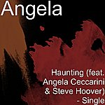 Angela Haunting (Feat. Angela Ceccarini & Steve Hoover) - Single