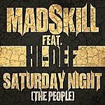Mad Skill Saturday Night (The People) [Feat. Hi-Def]