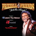 David Frizzell Frizzell & Friends: It'll Be Alright