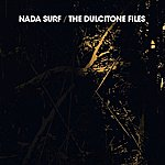 Nada Surf The Dulcitone Files / The Stars Are Indifferent To Astronomy Acoustic Ep
