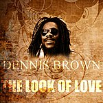 Dennis Brown The Look Of Love