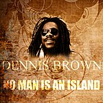 Dennis Brown No Man Is An Island