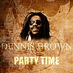 Dennis Brown Party Time