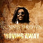 Dennis Brown Moving Away