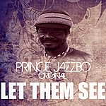 Prince Jazzbo Let Them See