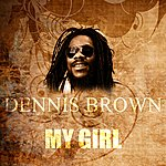 Dennis Brown My Girl