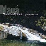 Marcos Ariel Visconde De Mauá