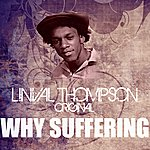 Linval Thompson Why Suffering