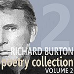Richard Burton Richard Burton Poetry Collection - Volume 2