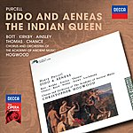 Catherine Bott Purcell: Dido & Aeneas; The Indian Queen