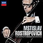 Mstislav Rostropovich Mstislav Rostropovich - The Complete Decca Recordings