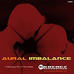 Aural Imbalance Dreaming Of You Ep