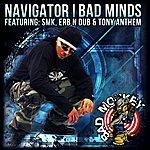 Navigator Bad Minds Ep