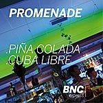 Promenade Pina Colada / Cuba Libre