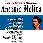 Antonio Molina Sus 50 Mejores Canciones