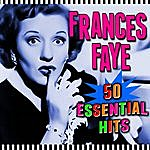Frances Faye 50 Essential Hits