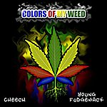 Cheech Colors Of My Weed - Single