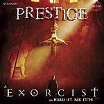 Prestige Exorcist / Hard