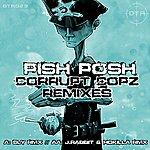 Pish Posh Corrupt Copz (Remixes)