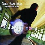 Doug MacLeod Unmarked Road