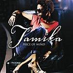 Tamika Piece Of Mind