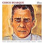 Chico Buarque Chico Buarque (The Definitive Collection 1970-1984)