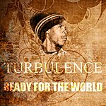 Turbulence Ready For The World