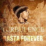 Turbulence Rasta Forever