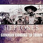 The Heptones Gunman Coming To Town