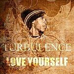 Turbulence Love Yourself