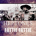 The Heptones Fattie Fattie