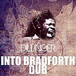 Dillinger Into Bradforth Dub