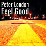 Peter London Feel Good - Single