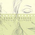 Ebba Forsberg Perfect Slumber