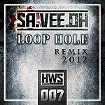 Sa.Vee.Oh Loop Hole 2012