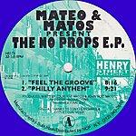 Eddie Matos Mateo & Matos Present The No Props E.P.