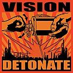 Vision Detonate
