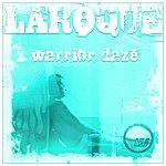 Laroque Warrior Daze Ep