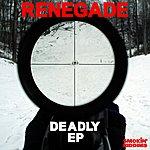 Renegade Deadly