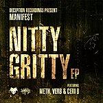 Manifest Nitty Gritty Ep