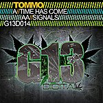 Tommo Time Has Come / Signals