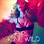 Madonna Girl Gone Wild (Single)