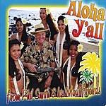 Phil Smith Aloha Y'all