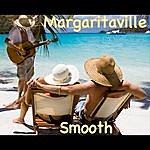 Smooth Margaritaville